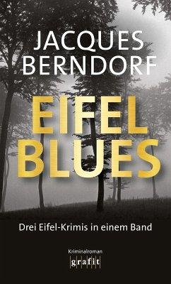 Eifel-Blues (eBook, ePUB) - Berndorf, Jacques