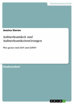 Aufmerksamkeit und Aufmerksamkeitsstörungen (eBook, PDF)