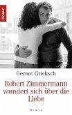 Robert Zimmermann wundert sich über die Liebe (Mängelexemplar)