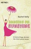 Dancing on Sunshine (Mängelexemplar)