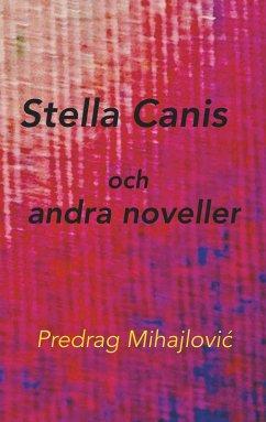 Stella Canis och andra noveller (eBook, ePUB)