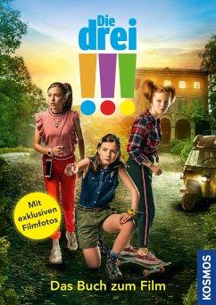 Die drei !!!, Das Buch zum Film (drei Ausrufezeichen) (eBook, ePUB) - Flammang, Sina