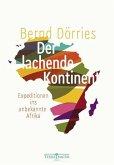 Der lachende Kontinent (eBook, ePUB)