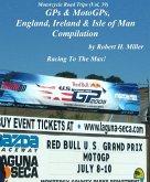Motorcycle Road Trips (Vol. 39) GPs & MotoGPs, England, Ireland & Isle of Man Compilation - Racing To The Max! (Backroad Bob's Motorcycle Road Trips, #39) (eBook, ePUB)