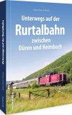 Unterwegs auf der Rurtalbahn zwischen Düren und Heimbach