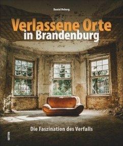Verlassene Orte in Brandenburg - Boberg, Daniel
