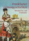 Frankfurter Genussgeschichten