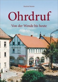 Ohrdruf im Umbruch - Ständer, Manfred