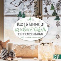 Alles für Weihnachten stricken & häkeln - Ulmer, Babette; Böhly, Maria