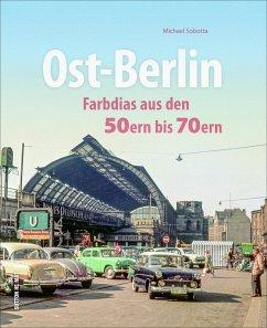 Ost-Berlin - Sobotta, Michael