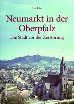 Neumarkt in der Oberpfalz - Präger, Frank
