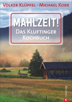 Mahlzeit! - Klüpfel, Volker; Kobr, Michael