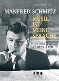 Manfred Schmitz - Musik ist meine Sprache