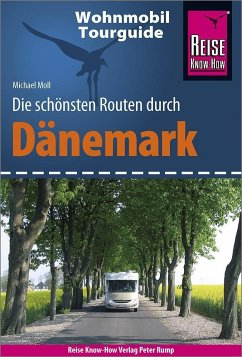 Reise Know-How Wohnmobil-Tourguide Dänemark - Moll, Michael