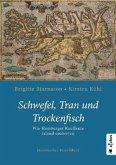 Schwefel, Tran und Trockenfisch. Wie Hamburger Kaufleute Island eroberten