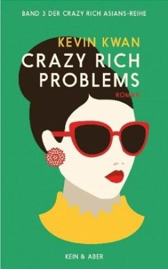 Crazy Rich Problems - Kwan, Kevin