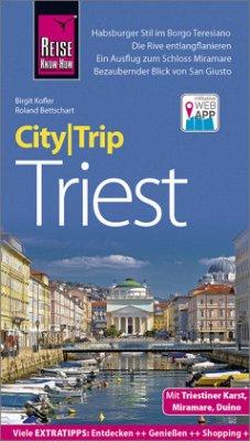 Reise Know-How CityTrip Triest - Kofler, Birgit; Bettschart, Roland