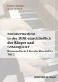 Musikermedizin in der DDR einschließlich der Sänger und Schauspieler