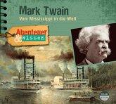 Abenteuer & Wissen: Mark Twain, 1 Audio-CD