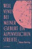 Weil Venus bei meiner Geburt ein Alpenveilchen streifte