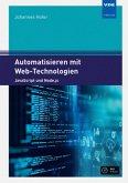 Automatisieren mit Web-Technologien / inkl. CD