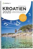 Campingführer Kroatien 2020 , Albanien, Bosnien-Herzigowina, Mazedonien, Serbien und Slowenien