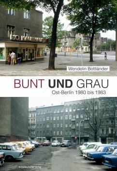 Bunt und Grau - Lindner, Bernd