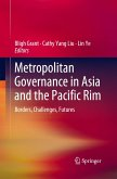 Metropolitan Governance in Asia and the Pacific Rim: Borders, Challenges, Futures