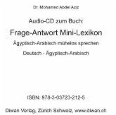 Frage-Antwort Mini-Lexikon, Ägyptisch-Arabisch, 1 Audio-CD
