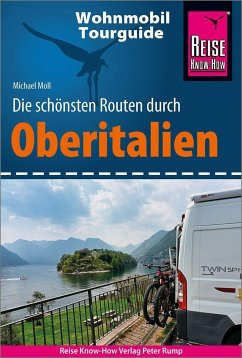 Reise Know-How Wohnmobil-Tourguide Oberitalien - Moll, Michael