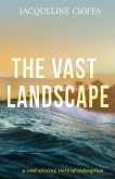 The Vast Landscape (eBook, ePUB)