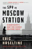The Spy in Moscow Station (eBook, ePUB)