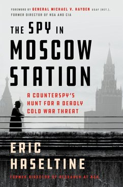 The Spy in Moscow Station (eBook, ePUB) - Haseltine, Eric