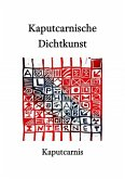 Kaputcarnische Dichtkunst (eBook, ePUB)
