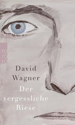 Der vergessliche Riese (eBook, ePUB) - Wagner, David