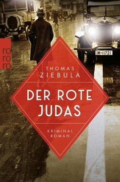 Der rote Judas / Paul Stainer Bd.1 (eBook, ePUB) - Ziebula, Thomas