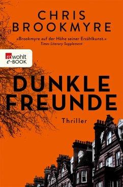 Dunkle Freunde (eBook, ePUB) - Brookmyre, Chris
