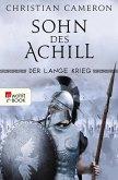 Sohn des Achill / Der lange Krieg Bd.1 (eBook, ePUB)