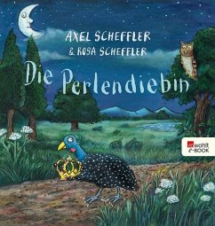 Die Perlendiebin (eBook, ePUB) - Scheffler, Axel