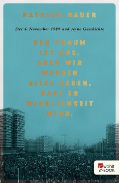 Der Traum ist aus. Aber wir werden alles geben, dass er Wirklichkeit wird. (eBook, ePUB) - Bauer, Patrick
