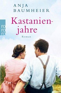 Kastanienjahre (eBook, ePUB) - Baumheier, Anja