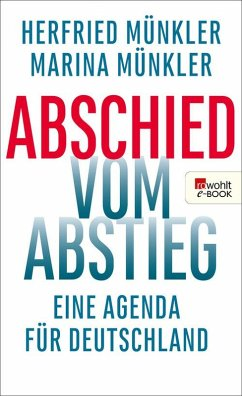 Abschied vom Abstieg (eBook, ePUB) - Münkler, Marina; Münkler, Herfried