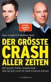 Der größte Crash aller Zeiten (eBook, ePUB)