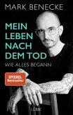 Mein Leben nach dem Tod (eBook, ePUB)