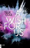 A Wish for Us (eBook, ePUB)