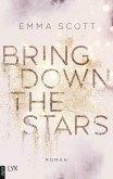 Bring Down the Stars (eBook, ePUB)