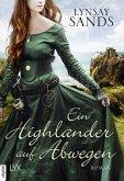 Ein Highlander auf Abwegen / Highlander Bd.7 (eBook, ePUB)