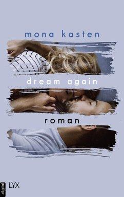 Dream Again / Again Bd.5 (eBook, ePUB) - Kasten, Mona