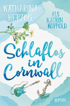 Schlaflos in Cornwall (eBook, ePUB) - Herzog, Katharina; Koppold, Katrin