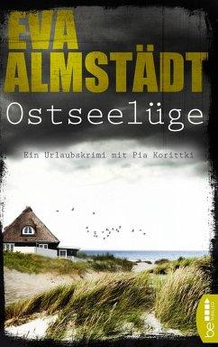 Ostseelüge (eBook, ePUB) - Almstädt, Eva